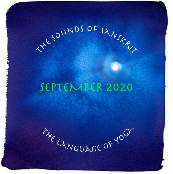 Sounds of Sanskrit ~ the language of yoga