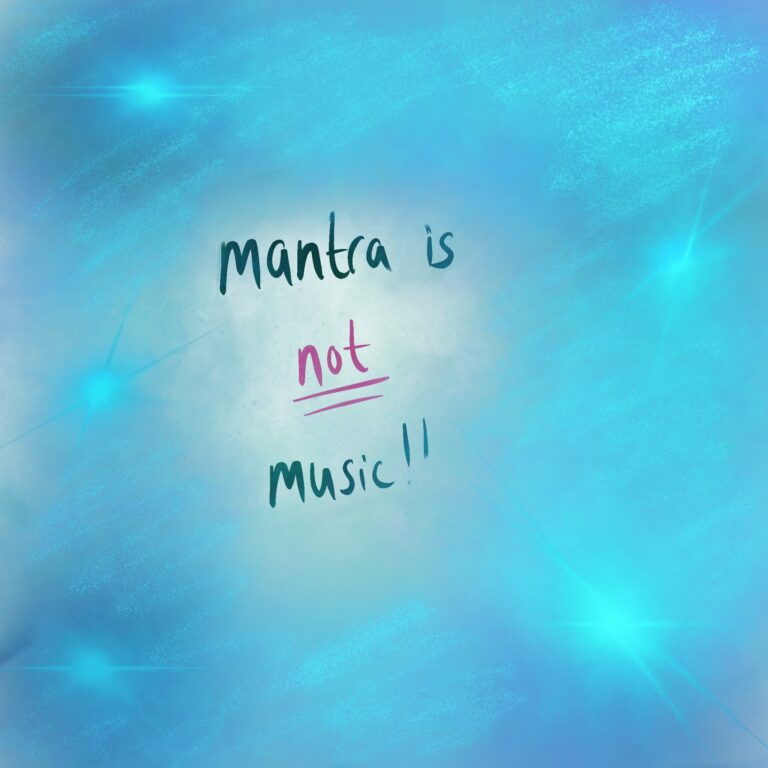 why mantra is NOT music